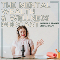 The Mental Wealth & Wellness Podcast