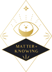 Self Sorcery_Matter + Knowing