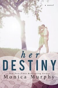 LWD-MonicaMurphy-Cover-HerDestiny-LowRes