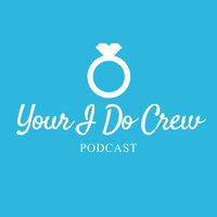 Your I Do Crew Podcast