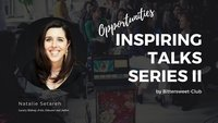 Inspiring Talks Series Natalie Setareh public speaker