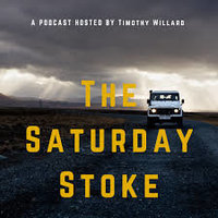 Saturday Stoke Podcast