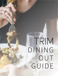 TRIM Dining Out Guide