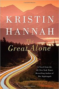 The Great Alone Kristin Hannah Progression By Design