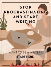 STOP PROCRASTINATING AND START WRITING