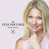 the stay focused podcst