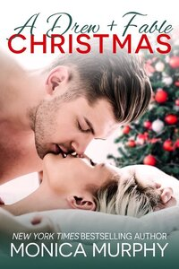 LWD-MonicaMurphy-Cover-ADrewAndFableChristmas-LowRes