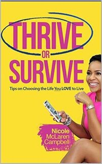 Thrive or Survive