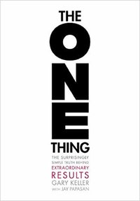 Gary Keller | The One Thing Book