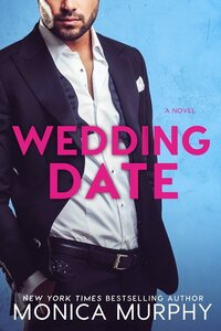 LWD-MonicaMurphy-Cover-WeddingDate-LowRes
