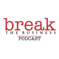Break The Business Podcast Logo