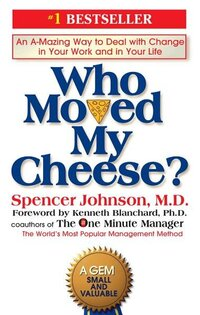 Book - Who Moved My cheese