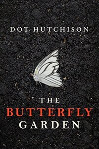 The Butterfly Garden Dot Hutchison PBD Loves Books Progression By Design