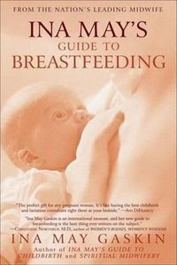 ina may's guide breastfeeding