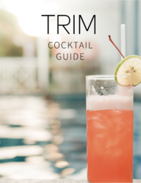 TRIM Cocktail Guide