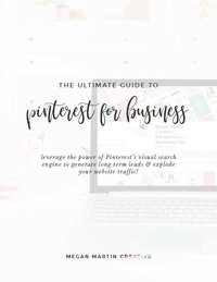 Pinterest for Business © Megan Martin Creative_Page_01