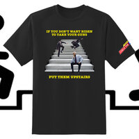 Put Them Upstairs Tee