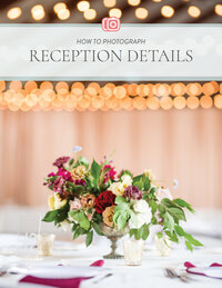 How to Photograph Reception Details Cover