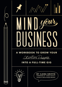 A workbook to grow your creative passion into a full-time gig