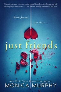 LWD-MonicaMurphy-Cover-JustFriends-LowRes