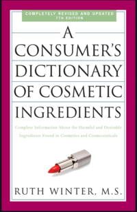 A Consumer's Dictionary of Cosmetic Ingredients book