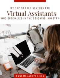 My Top 10 Free Systems for Virtual Assistants that want to work with coaches