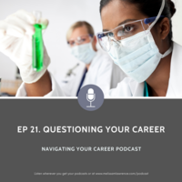 Ep 21 Questioning Your Career