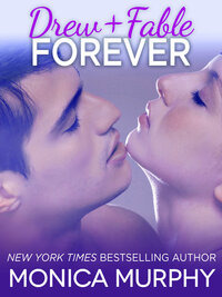 LWD-MonicaMurphy-Cover-Drew+FableForever-LowRes