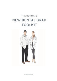 The Ultimate New Dental Grad Toolkit