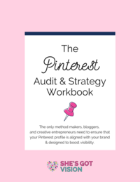 She's Got Vision Pinterest Audit and Strategy Workbook