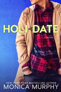 LWD-MonicaMurphy-Cover-Holidate-LowRes