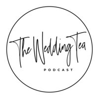 The Wedding Tea Podcast 1