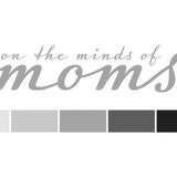 on-the-minds-of-moms