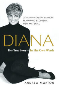 Diana- Her True Story --in Her Own Words