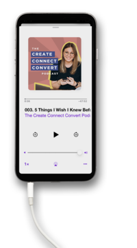 The Create Connect Convert Podcast iPhone Mockup Only