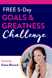 Goals and Greatness Challenge