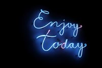 turned-on-enjoy-today-neon-signage-1935370