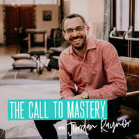 The Call to Mastery Podcast logo