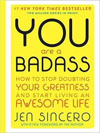 You Are a Badass Jen Sincero Progression By Design