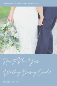 How to Plan Your Wedding During COVID19