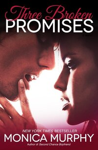 LWD-MonicaMurphy-Cover-ThreeBrokenPromises-LowRes