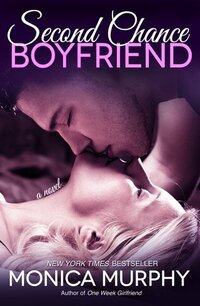 LWD-MonicaMurphy-Cover-SecondChanceBoyfriend-LowRes