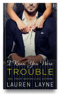 LaurenLayne-Cover-IKnewYouWereTrouble-Hardcover-LowRes