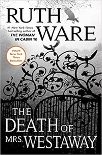 The Death of Mrs Westaway Ruth Ware PBD Loves Books