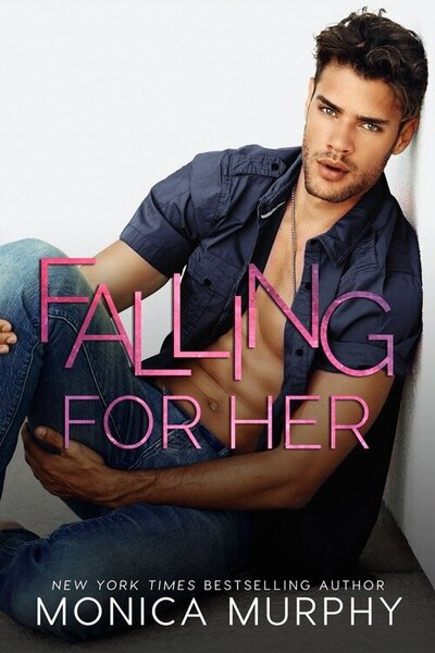 LWD-MonicaMurphy-Cover-FallingForHer-LowRes