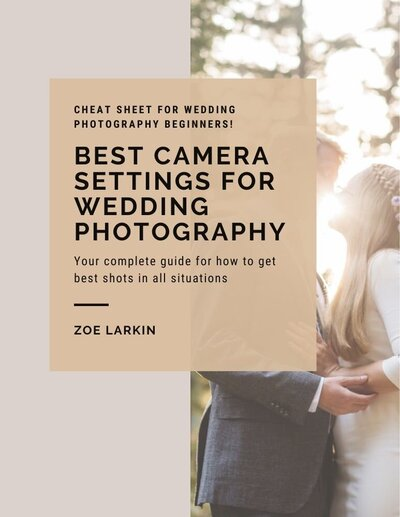 cover of ebook named 'best settings for wedding photography' by Zoe Larkin