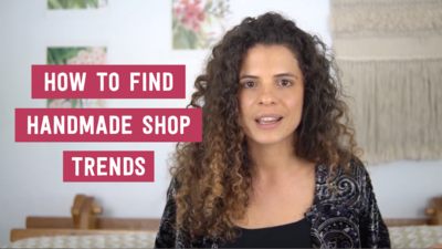 How to find handmade shop trends