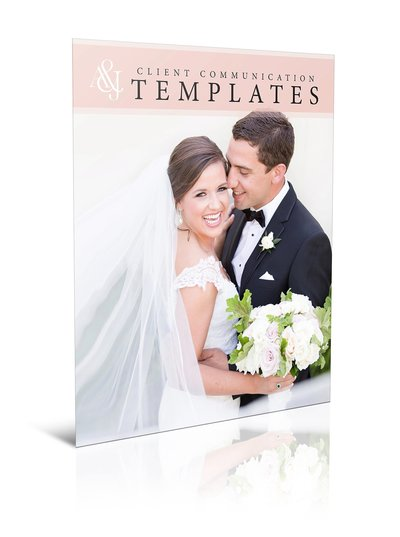 Client Communications Templates | Resource for portrait and wedding photographers from Amy & Jordan