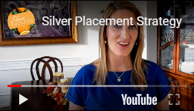 Silver Placement Strategy
