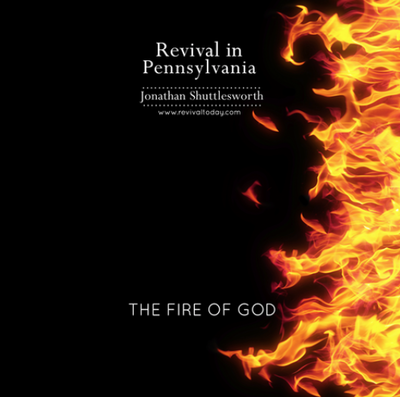 The Fire of God, teaching by Jonathan Shuttlesworth of Revival Today